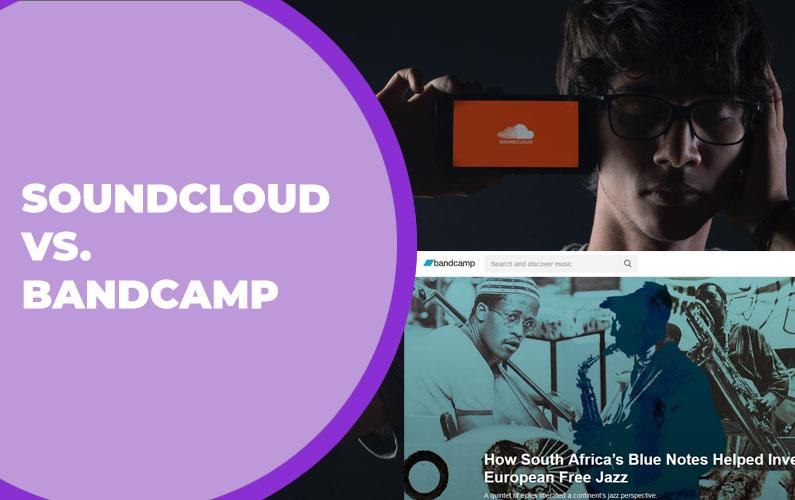 SoundCloud vs. Bandcamp