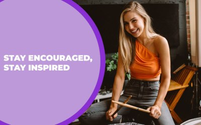 221 – Stay Encouraged, Stay Inspired