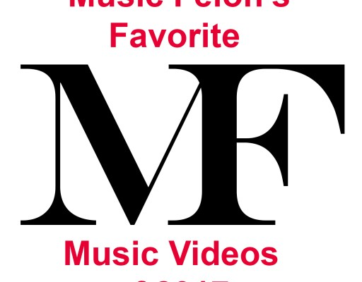 Music Felon's Favorite Music Videos of 2017