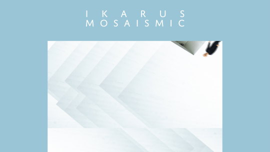 Ikarus – Mosaismic [Ronin Rhythm Records, 2019]