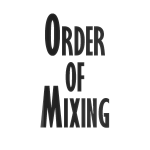 order of mixing