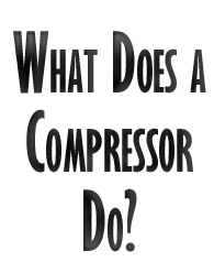 what does a compressor do