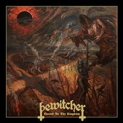 BEWITCHER – Cursed by thy kingdom