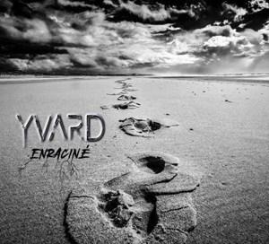 YVARD – Enraciné (EP)