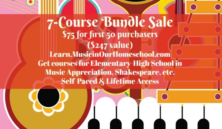 7-Course Sale from Learn.MusicinOurHomeschool.com $75