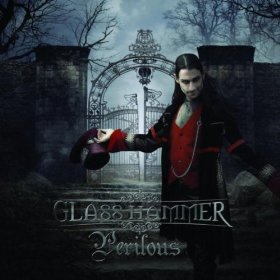NEW RELEASE: Glass Hammer's - Perilous