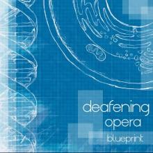 deafing opera