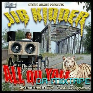 Jib Kidder - All On Yall