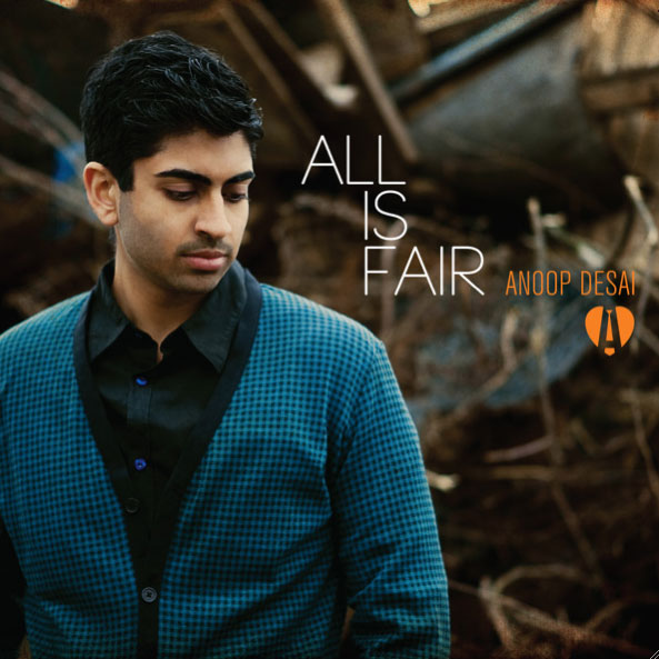 Hot Video Alert: Anoop Desai - All Is Fair (Crazy Love)