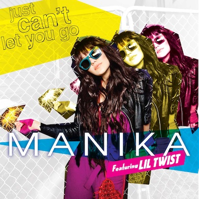 Hot Video Alert: MANIKA feat. Lil Twist - Just Can't Let You Go