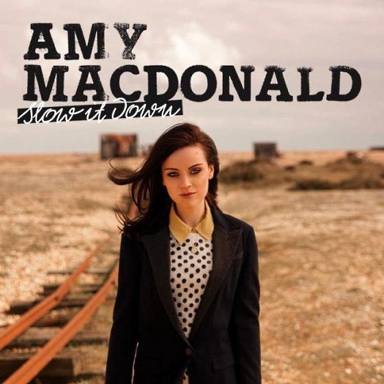 [Hot Video Alert] Amy Macdonald - Slow It Down