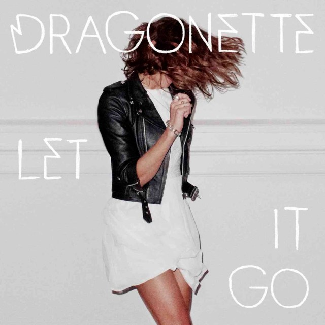 Dragonette Let It Go