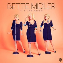 Bette Midler - It's The Girls Album Giveaway