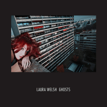 "Laura Welsh Reveals Video for ""Ghosts"""