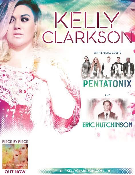Kelly Clarkson Piece By Piece Tour Featuring Pentatonix and Eric Hutchinson