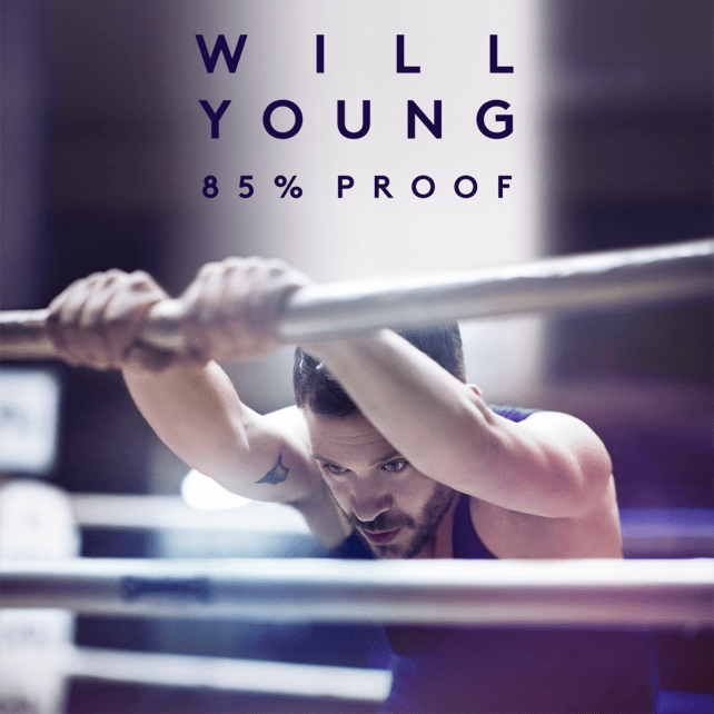 "85% Proof, the new album from Will Young is out now. New single, ""Thank You"" out July 23rd."