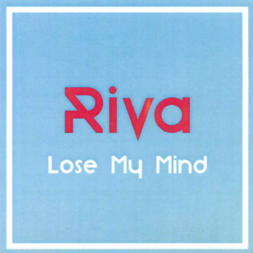 "Check out RIVA, a promising new British pop vocalist with a big voice. Her new single, ""Lose My Mind"" is a real CORKER of a choon, out September 25th."
