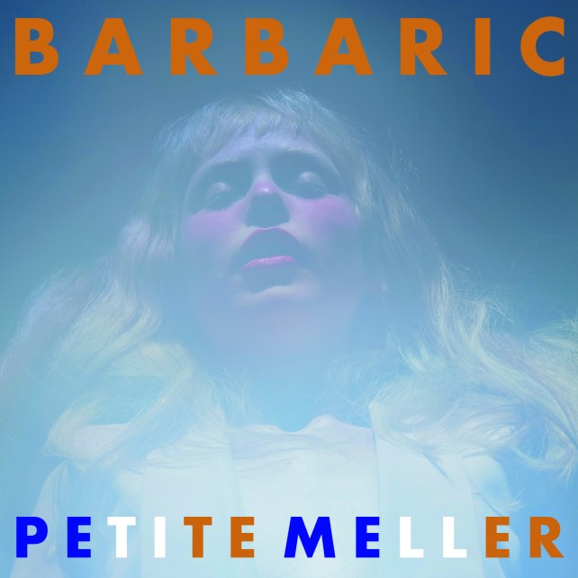 "Petite Meller's latest single, ""Barbaric"" is out now and will impact radio November 6th. Catch her at Heaven in London October 15th."