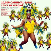 THE SOUNDS OF NOTTING HILL CARNIVAL 2019 - Spotify, Apple & YouTube playlists