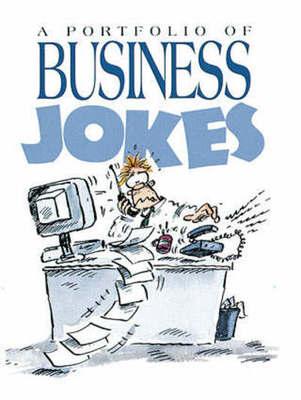 A Portfolio Of Business Jokes Bill Stott Musicmagpie Store