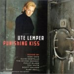 Ute Lemper – Punishing Kiss