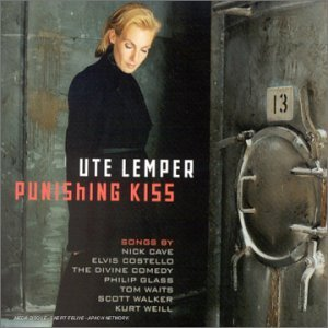 Ute Lemper - Punishing Kiss