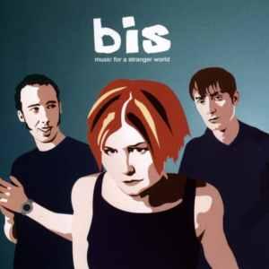 Bis – Music For A Stranger World