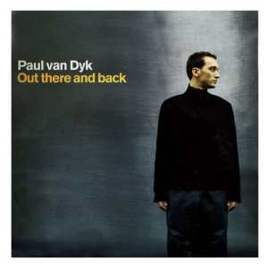 Paul van Dyk - Out There And Back