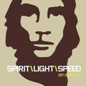 Ian Astbury – Spirit, Light, Speed