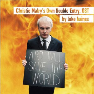 Luke Haines - Christie Malry's Own Double Entry