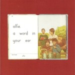 Alfie – A Word In Your Ear