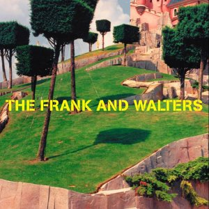 The Frank And Walters - The Frank And Walters