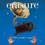 Erasure – Other People's Songs