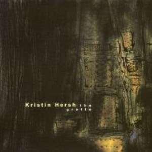 Kristin Hersh - The Grotto