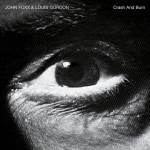 John Foxx and Louis Gordon – Crash And Burn