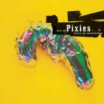 Pixies – Wave Of Mutilation: Best Of