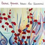 Rachel Goswell – Waves Are Universal