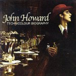 John Howard – Technicolour Biography