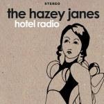 The Hazey Janes – Hotel Radio