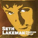 Seth Lakeman – Freedom Fields