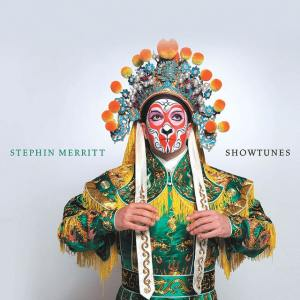 Stephin Merritt - Showtunes