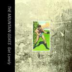 The Mountain Goats – Get Lonely