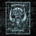 Motörhead – Kiss Of Death