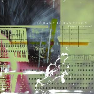 Jóhann Jóhannsson - Ibm 1401: A User's Manual