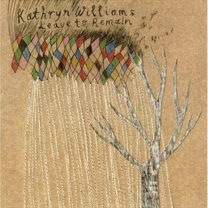 Kathryn Williams - Leave To Remain