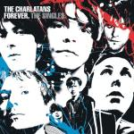 The Charlatans – Forever: The Singles
