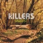 The Killers – Sawdust