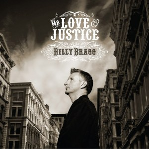 Billy Bragg - Mr Love And Justice