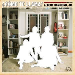 Albert Hammond Jr - ¿Cómo Te Llama?