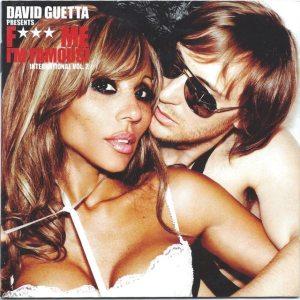 David Guetta presents F*** Me I'm Famous! International Vol 2